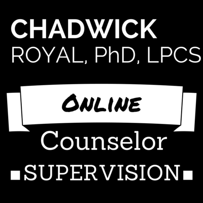 Chadwick Royal, PhD, LPCS - Online Counselor Supervision in North Carolina (NC)